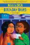 Nikki and Deja: Birthday Blues - Karen English, Laura Freeman
