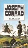 El Duelo/the Duel - Joseph Conrad