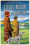 A Deadly Measure of Brimstone: A Dandy Gilver Mystery - Catriona McPherson