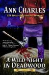 A Wild Fright in Deadwood - Ann Charles