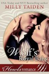 The Wolf's Royal Baby - Milly Taiden