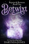 Betwixt - Darynda Jones