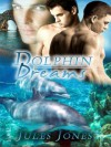 Dolphin Dreams - Jules Jones