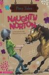 Naughty Norton - Bernadette Kelly, Liz Alger