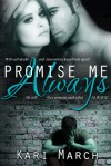 Promise Me Always - Kari March