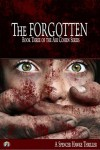 A spy novel in the Ari Cohen Series - Book 3 - The Forgotten: An Espionage Thriller - Spencer Hawke