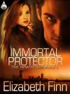 Immortal Protector (The Immortals, Book 1) - Elizabeth Finn