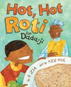 Hot, Hot Roti for Dada-Ji - F. Zia, Ken Min