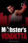 Mobster's Vendetta: Mobster's Series 3 (Mobster Series) - Amy Rachiele, Summer Marston