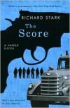 The Score (Parker Series #5) - Richard Stark, John Banville