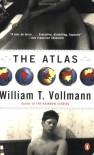 The Atlas - William T. Vollmann