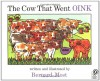 The Cow That Went OINK - Bernard Most