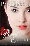 Blood Calling - Joshua Grover-David Patterson