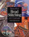 Beautiful Bead Stitching on Canvas - Ann Benson