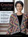 Crochet Your Way - Gloria Tracy, Susan Levin