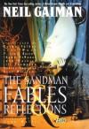 The Sandman, Vol. 6: Fables & Reflections (The Sandman, #6) - P. Craig Russell, Bryan Talbot, Stan Woch, Neil Gaiman