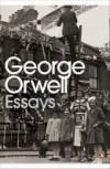 George Orwell: Essays (Modern Classics (Penguin)) - George Orwell