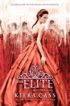 The Elite (The Selection, #2) - Kiera Cass