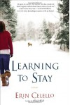 Learning to Stay - Erin Celello