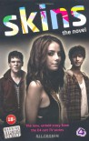 Skins: The Novel - Ali Cronin