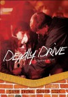 Deadly Drive - Justine Korman Fontes
