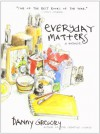 Everyday Matters - Danny Gregory