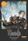 Macbeth: The Graphic Novel (Original Text) - John McDonald, Nigel Dobbyn, Joe Sutliff Sanders, Karen Wenborn, Jo Wheeler, William Shakespeare