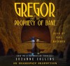 Gregor and the Prophecy of Bane (Underland Chronicles #2) - Suzanne Collins