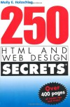 250 HTML and Web Design Secrets - Molly E. Holzschlag