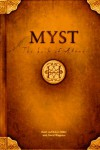 Myst: The Book of Atrus - Rand Miller, David Wingrove