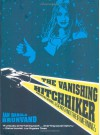 The Vanishing Hitchhiker: American Urban Legends and Their Meanings - Jan Harold Brunvand, Brunvand