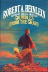 Grumbles from the Grave - Robert A. Heinlein, Virginia Heinlein