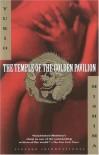 The Temple of the Golden Pavilion - Yukio Mishima, Ivan Morris, Nancy Wilson Ross, Fumi Komatsu