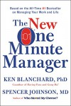The New One Minute Manager - Ken Blanchard, Spencer,  M.D. Johnson