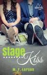 Stage Kiss  - M.F. Lorson