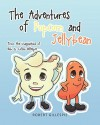 The Adventures of Popcorn and Jellybean - Robert Gillespie