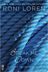 Break Me Down - Roni Loren