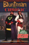 Bluntman and Chronic - Kevin Smith;etc.