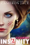 Figment (Insanity Book 2) - Cameron Jace