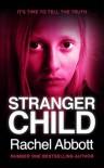 Stranger Child - Rachel Abbott