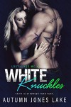 White Knuckles (Lost Kings MC #7) Kindle Edition - Autumn Jones Lake