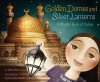 Golden Domes and Silver Lanterns: A Muslim Book of Colors - Hena Khan, Mehrdokht Amini