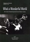 What a wonderful world: als Louis Armstrong durch den Osten tourte - Stephan Schulz