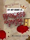 Princess Nonomi - Micheal Grin
