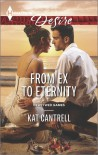 From Ex to Eternity - Kat Cantrell