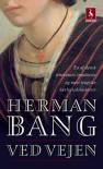 Ved vejen (Danish Edition) - Herman Bang