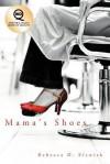 Mamas Shoes - Rebecca Elswick