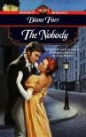 The Nobody - Diane Farr