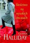 Śledztwo na wysokich obcasach - Gemma Halliday