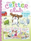 The Critter Club: Amy and the Missing Puppy; All About Ellie; Liz Learns a Lesson - Callie Barkley, Marsha Riti